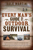 Every Man s Guide to Outdoor Survival