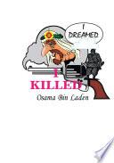 I Dreamed I Killed Osama Bin Laden