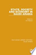 State  Society and Economy in Saudi Arabia  RLE Saudi Arabia