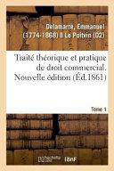 Trait Th Orique Et Pratique De Droit Commercial Nouvelle Dition