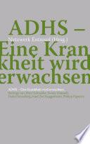 ADHS - Eine Krankheit wird erwachsen
