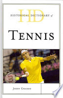 Historical Dictionary of Tennis Form Or Another For More Than 800 Years