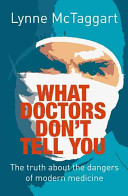 What Doctors Don t Tell You