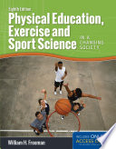 Physical Education  Exercise and Sport Science in a Changing Society
