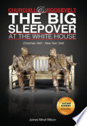 Book Churchill and Roosevelt  The Big Sleepover at the White House