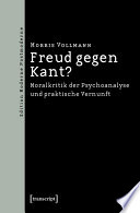 Freud gegen Kant?