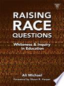 Raising Race Questions