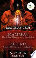 Mammon   F  r deine S  nden sollst du b    en   Phoenix   Unsere Rache wird euch treffen