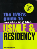 The IMG s Guide to Mastering the USMLE   Residency
