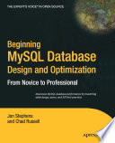 Beginning MySQL Database Design and Optimization