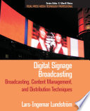 Digital Signage Broadcasting