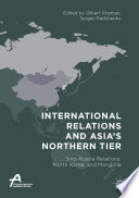 International Relations and Asia   s Northern Tier