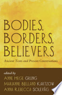 Bodies  Borders  Believers