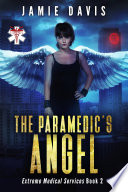 The Paramedic S Angel