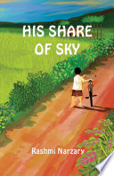His Share Of Sky : poor. he does not go...