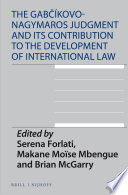 The Gab Kovo Nagymaros Judgment And Its Contribution To The Development Of International Law