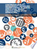 Continuous Quality Improvement Advancing Understanding Of Design Application Impact And Evaluation Of Cqi Approaches