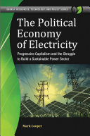download ebook the political economy of electricity: progressive capitalism and the struggle to build a sustainable power sector pdf epub