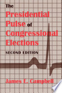 The Presidential Pulse of Congressional Elections
