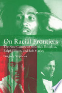On Racial Frontiers