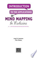 Introduction to the Applications of Mind Mapping in Medicine