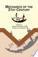 Mechanics of the 21st Century