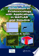 Modeling and Simulation in Ecotoxicology with Applications in MATLAB and Simulink