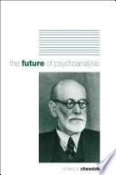 Future of Psychoanalysis, The