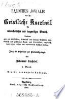 Parochus Jovialis Das Ist: Geistliche Kurzweil