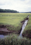 What Is Landscape? : outdoors with us; he believes...