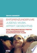 Entgrenzungsfilme   Jugend  Musik  Affekt  Ged  chtnis