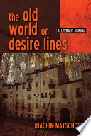 The Old World On Desire Lines