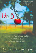 Ida B And Her Plans To Maximize Fun Avoid Disaster And Pdf/ePub eBook