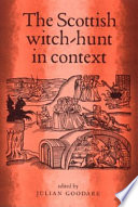 The Scottish Witch Hunt in Context