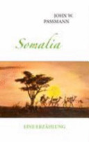 Somalia: Eine Erzählung