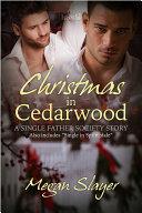 Single Father Society 6: Christmas in Cedarwood