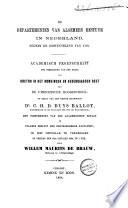 De Departementen van algemeen bestuur in Nederland sedert de omwenteling van 1795