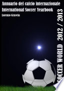 SOCCER WORLD 2012 2013