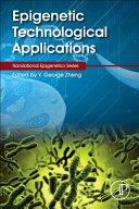 Epigenetic Technological Applications