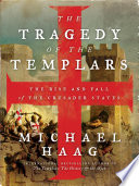 The Tragedy of the Templars Book PDF