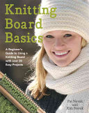 Knitting Board Basics