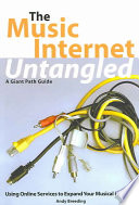 The Music Internet Untangled