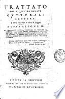 Trattato delle quattro nomate gutturali lettere