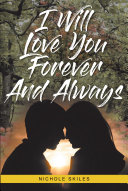 I Will Love You Forever and Always Book