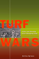 Turf Wars: Territory and Citizenship in the Contemporary State