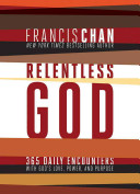 Relentless God