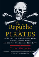 The Republic Of Pirates : whose defiance of imperial rule...