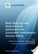 Multi Objective And Multi Attribute Optimisation For Sustainable Development Decision Aiding