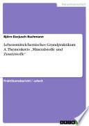 """Lebensmittelchemisches Grundpraktikum A. Themenkreis """"Mineralstoffe und Zusatzstoffe"""""""