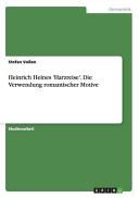 Heinrich Heines  Harzreise   Die Verwendung Romantischer Motive